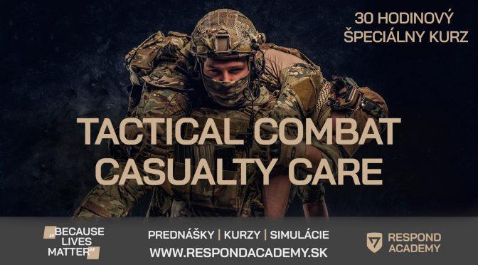 Tactical Combat Casualty Care – 3 DŇOVÝ KURZ od Respond Academy
